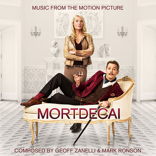 Mortdecai (Original Motion Picture Soundtrack) de Geoff Zanelli