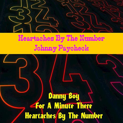Heartaches by the Number by Johnny Paycheck