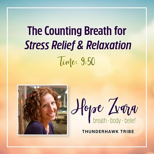 The Counting Breath for Stress Relief & Relaxation von Thunderhawk Tribe