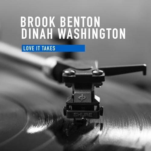 Love It Takes by Brook Benton &