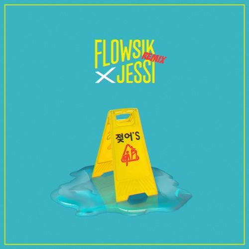 젖어'S (Wet) Remix de FlowSik