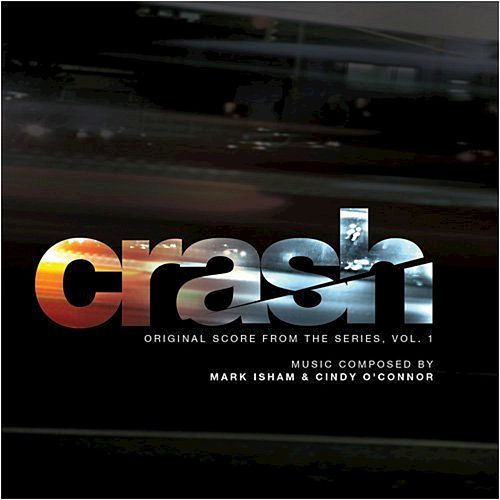 Crash (Music from the Original TV Series) de Mark Isham