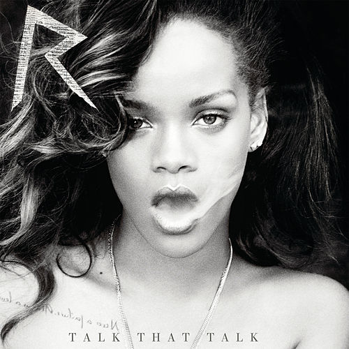Talk That Talk (Deluxe Edited) by Rihanna