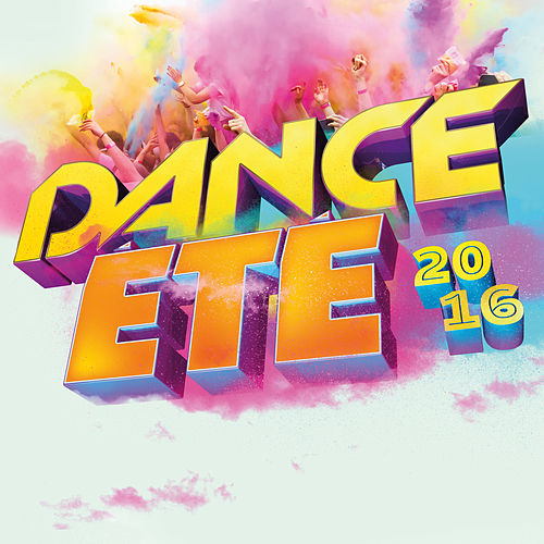 Dance été 2016 de Various Artists