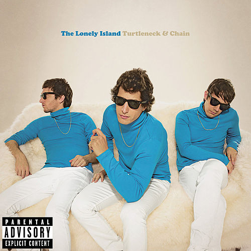 Turtleneck & Chain (Explicit Version) by The Lonely Island