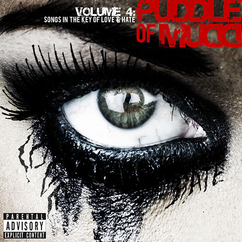 Vol. 4: Songs In The Key Of Love & Hate (Deluxe Version) by Puddle Of Mudd