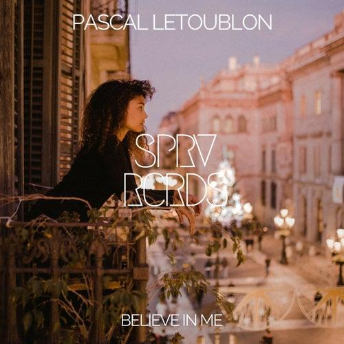 Believe In Me von Pascal Letoublon