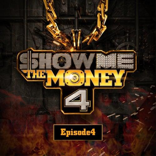 Show Me the Money 4 Episode 4 de Various Artists