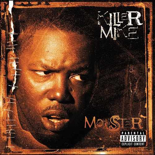 Monster by Killer Mike