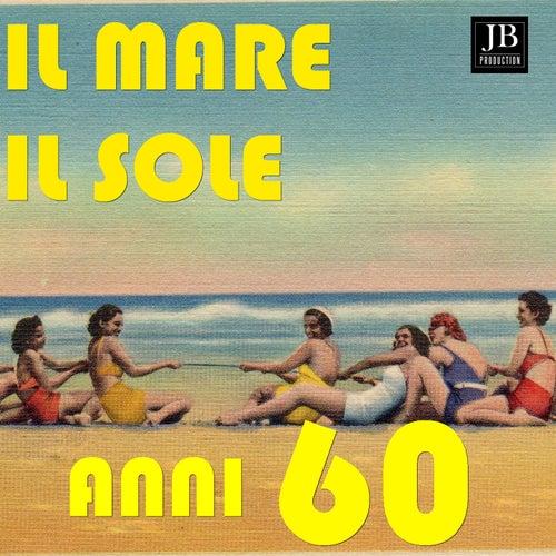 Il Mare Il Sole (Anni 60) de Various Artists
