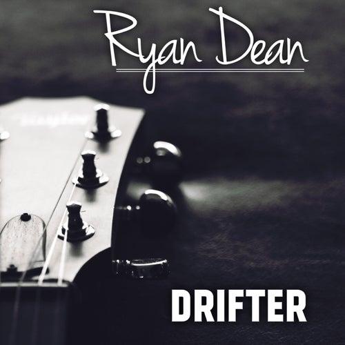 Drifter by Ryan Dean