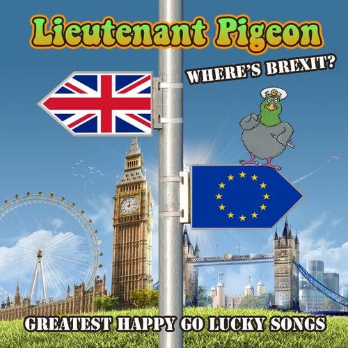 Where's Brexit? by Lieutenant Pigeon