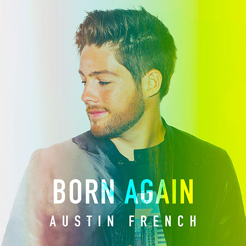 Born Again by Austin French