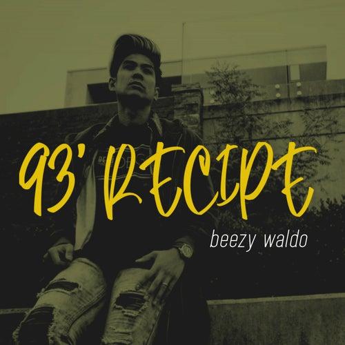 93' Recipe de Beezy Waldo
