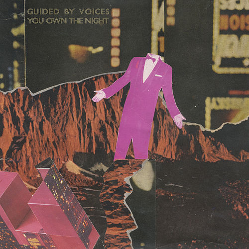 You Own the Night de Guided By Voices