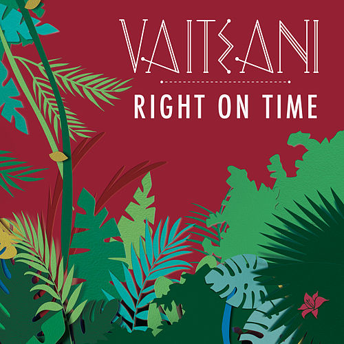 Right on Time de Vaiteani