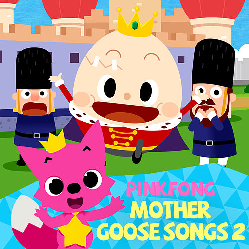 Mother Goose Songs 2 by Pinkfong