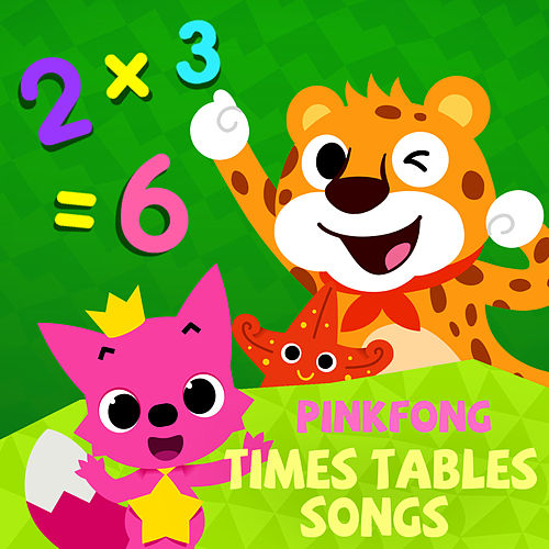 Pinkfong Times Tables Songs by Pinkfong