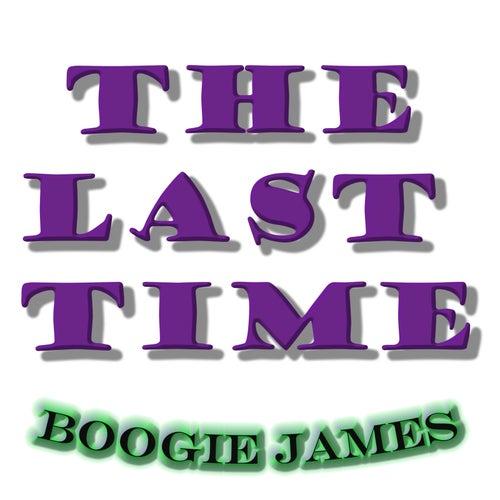 The Last Time de Boogie James