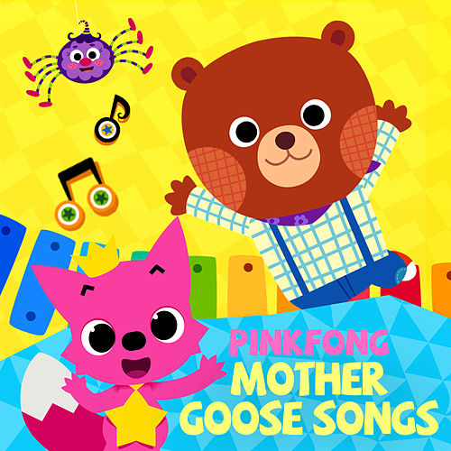 Mother Goose Songs by Pinkfong