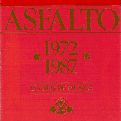 15 Años de Musica de Asfalto