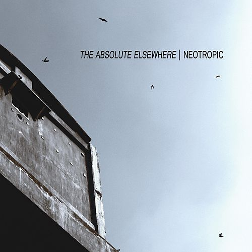 The Absolute Elsewhere de Neotropic