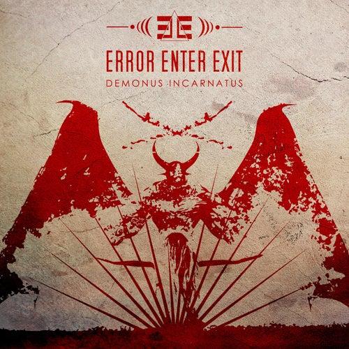 Demonus Incarnatus by Error Enter Exit