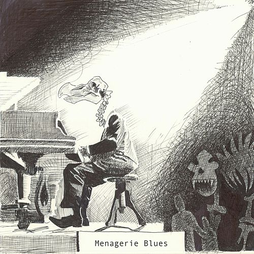 Menagerie Blues by TJ and the Revenge