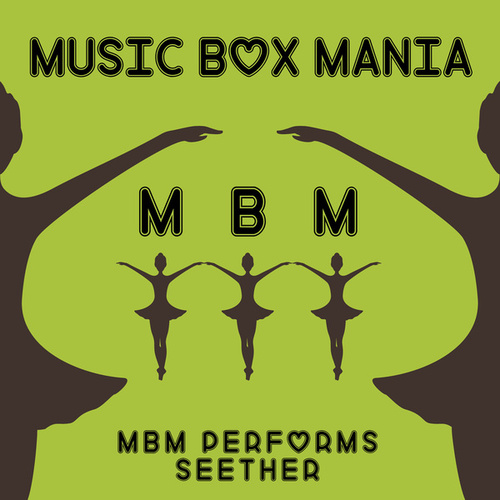 Music Box Versions of Seether von Music Box Mania
