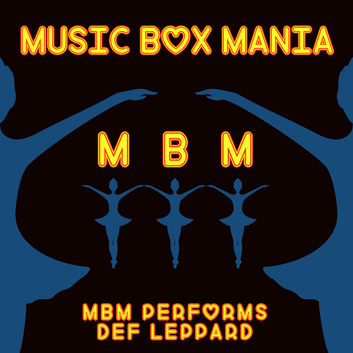 Music Box Versions of Def Leppard by Music Box Mania