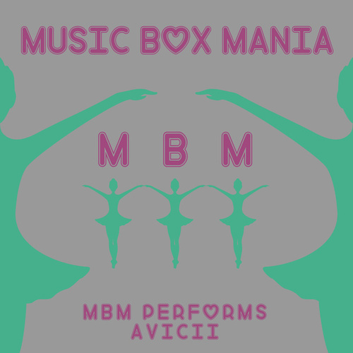 MBM Performs Avicii de Music Box Mania
