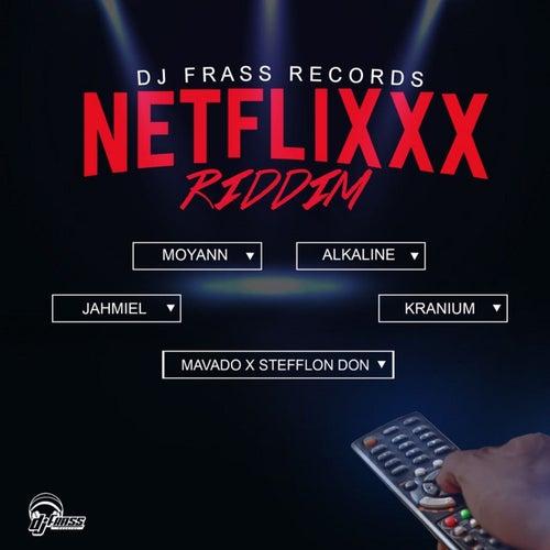 Netflixxx Riddim by Various Artists