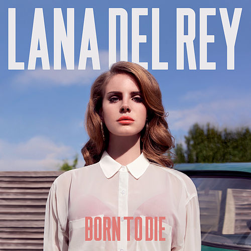 Born To Die (Deluxe Version) de Lana Del Rey