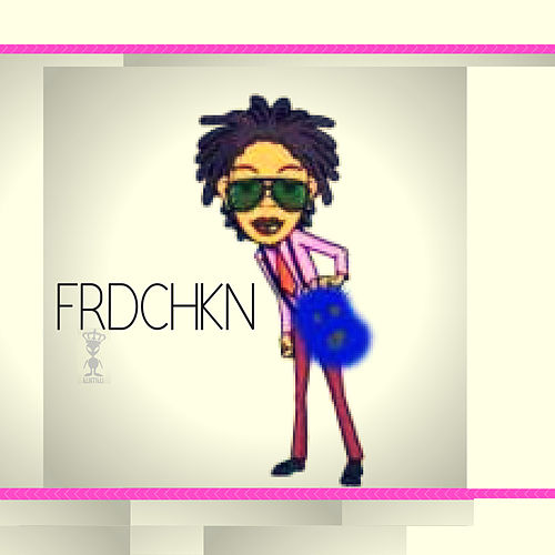 Frdchkn by Damiano Unique