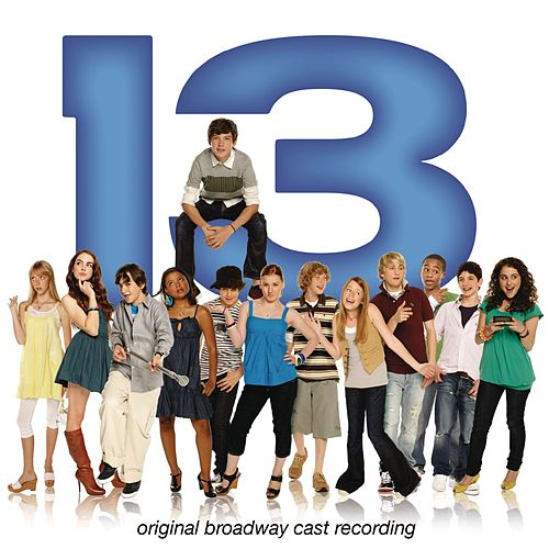 13 (Original Broadway Cast Recording) by Jason Robert Brown