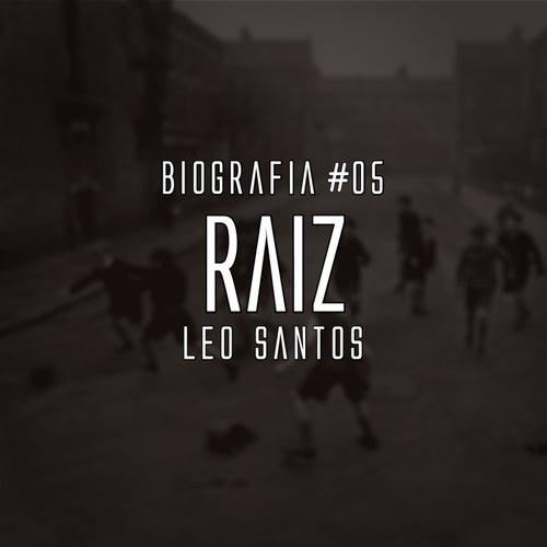 Raiz: Biografia #5 by Leo Santos