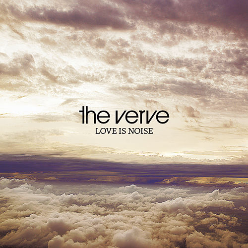 Love Is Noise de The Verve