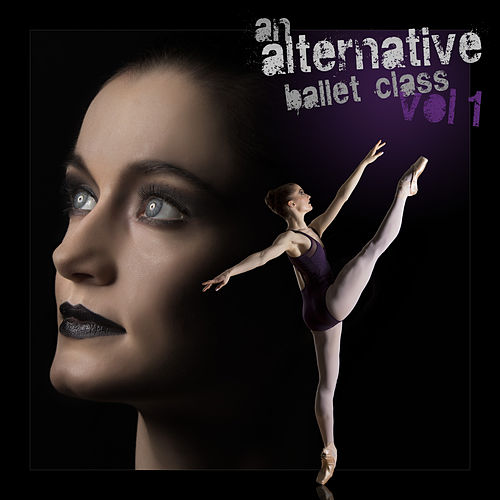 An Alternative Ballet Class, Vol. 1 de Andrew Holdsworth