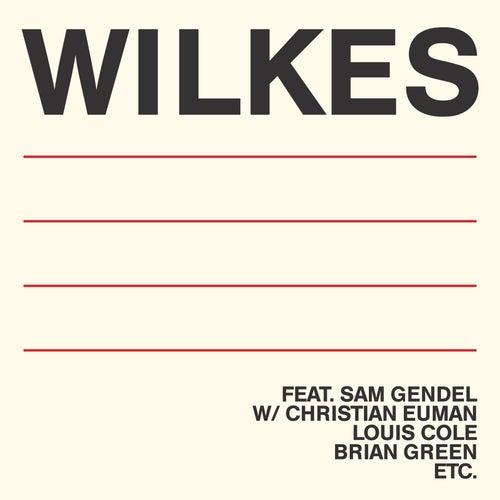 Wilkes by Sam Wilkes