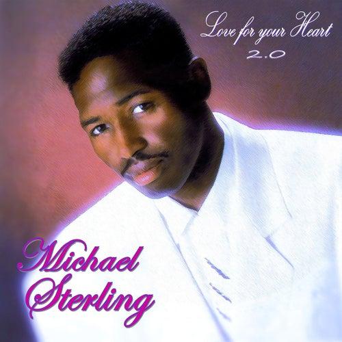 Love for Your Heart 2.0 de Michael Sterling