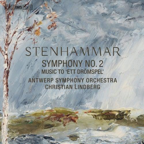 Stenhammar: Symphony No. 2 & Ett drömspel de Antwerp Symphony Orchestra