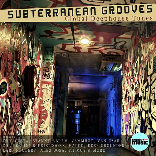 Subterranean Groove - Global Deephouse Tunes by Various Artists