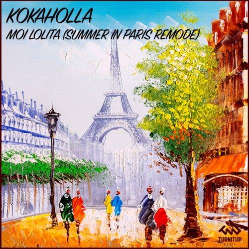Moi Lolita (Summer In Paris Remode) de Kokaholla
