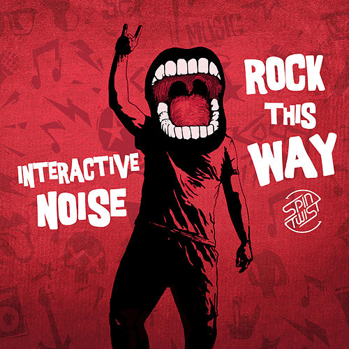Rock This Way by Interactive Noise