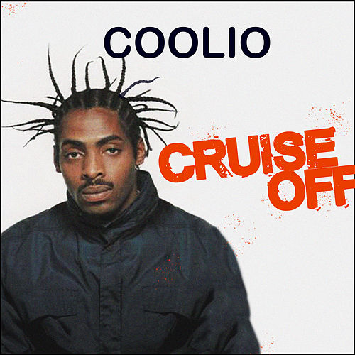 Cruise Off de Coolio