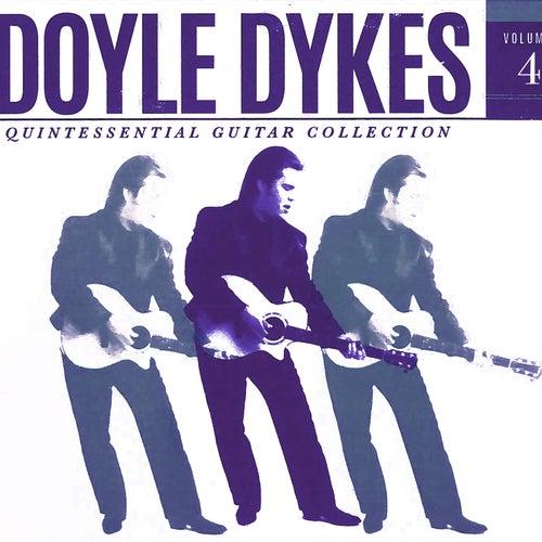 Doyle Dykes Quintessential Guitar Collection, Vol. 4 von Doyle Dykes