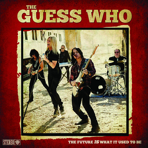 The Future is What It Used to Be by The Guess Who