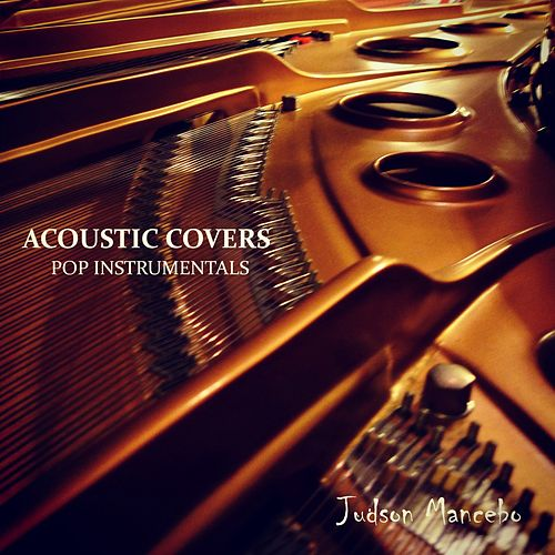 Acoustic Covers: Pop Instrumentals de Judson Mancebo