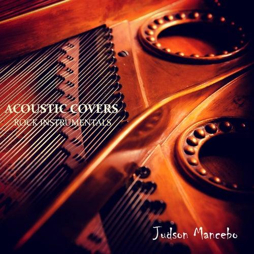 Acoustic Covers: Rock Instrumentals de Judson Mancebo