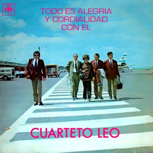 Todo Es Alegría y Cordialidad Con el Cuarteto Leo von Cuarteto Leo